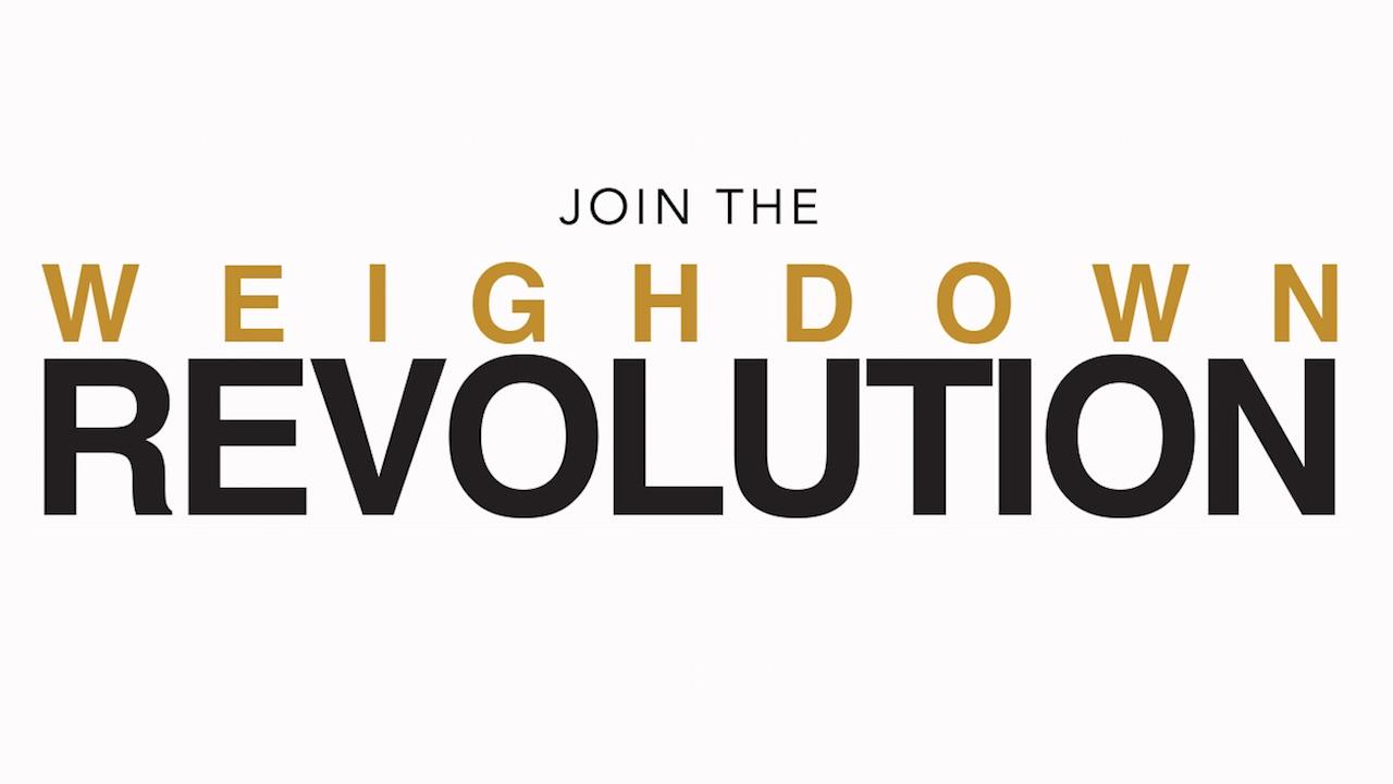 Weigh Down Revolution
