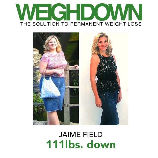 Weigh Down Before & After Jaime Field