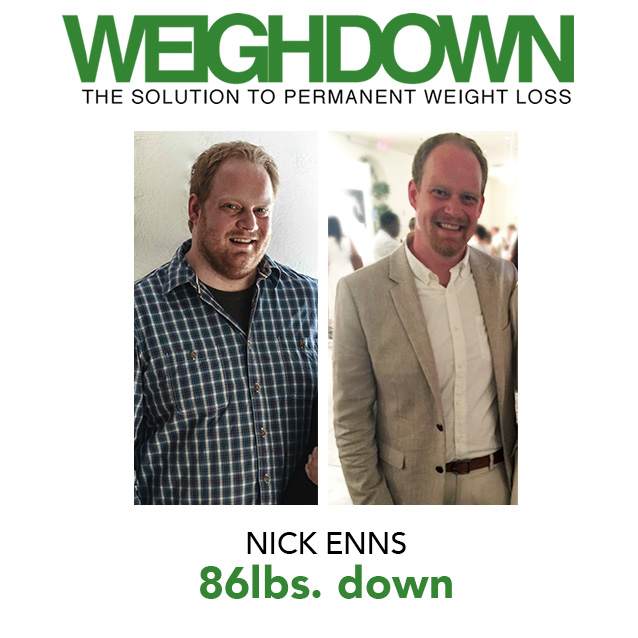 Weigh Down Before & After Nick Enns