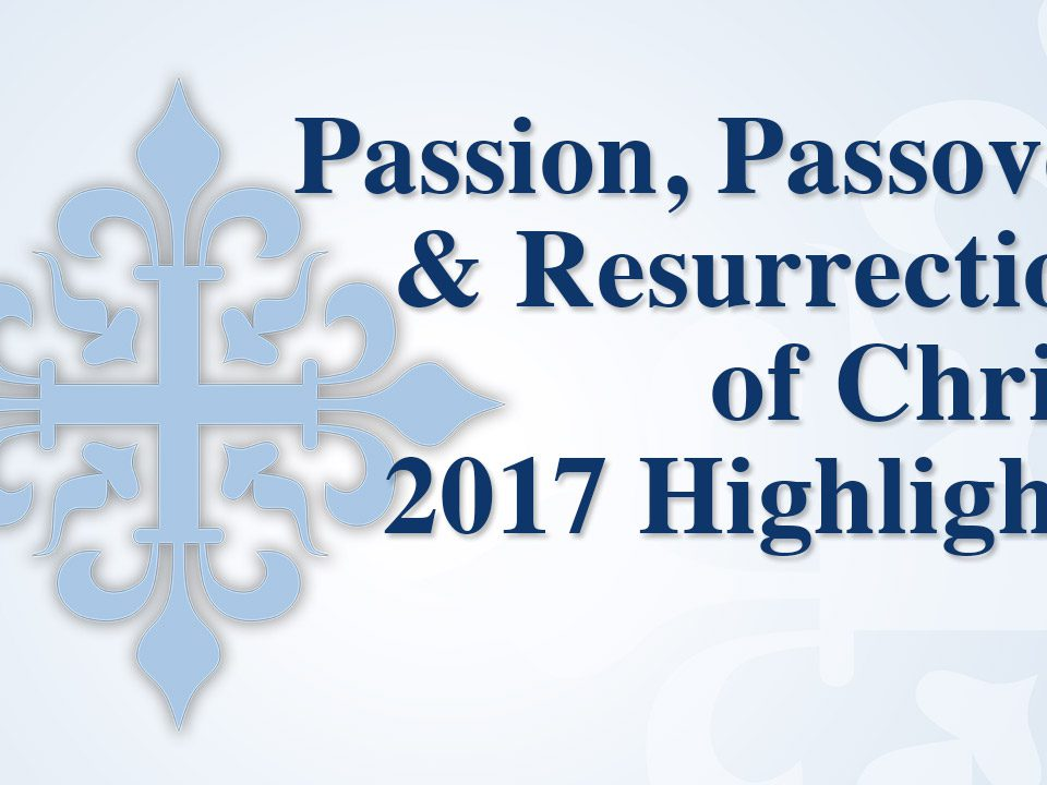 remnant fellowship passover highlights