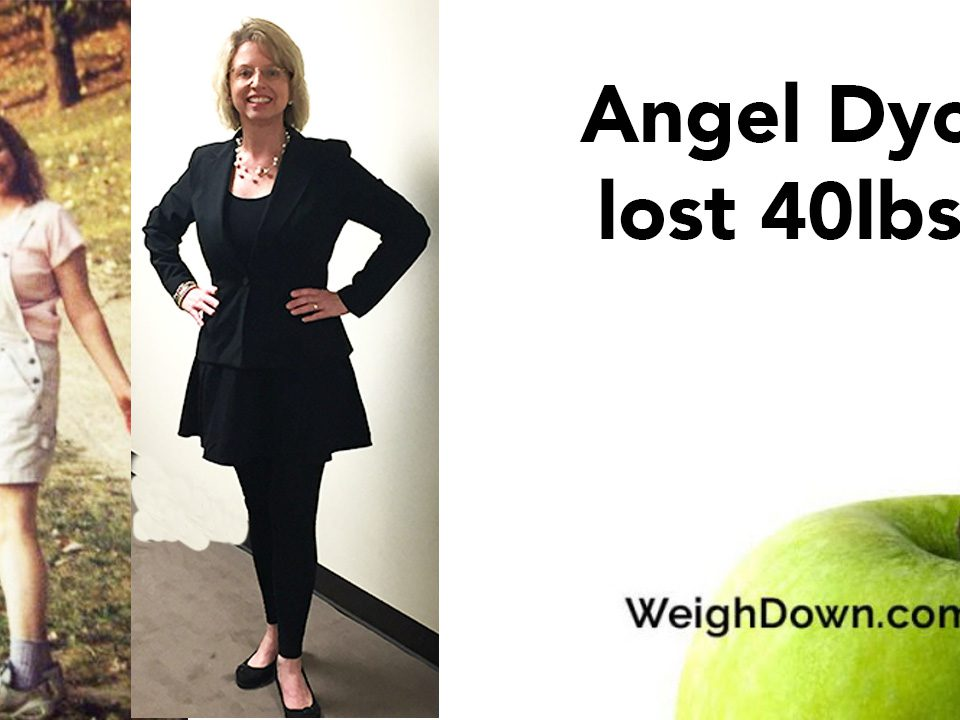Weigh Down Before & After Angel Dych
