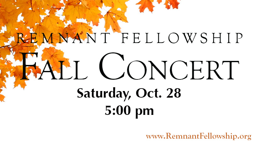 Remnant Fellowship Fall Concert - All Saints Day