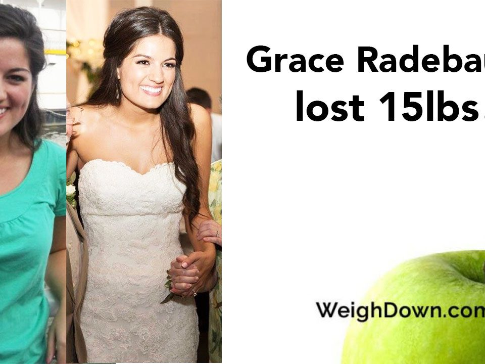 Weigh Down Before & After Grace Radebaugh