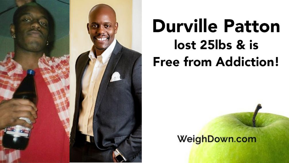 Weigh Down Before After Durville Patton
