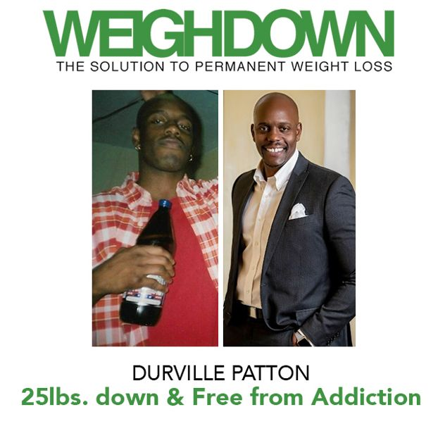Weigh Down Durville Patton