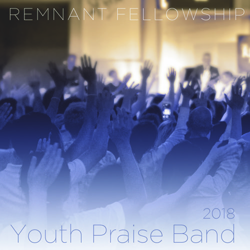 remnant-fellowship-youth-praise-band