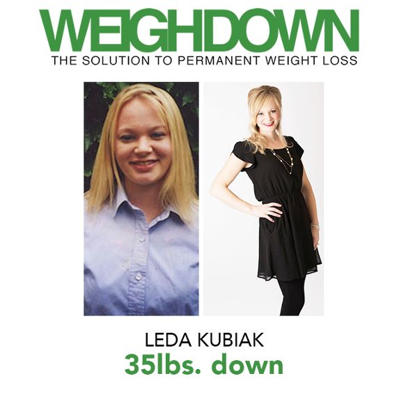 Weigh Down Before & After Leda Kubiak