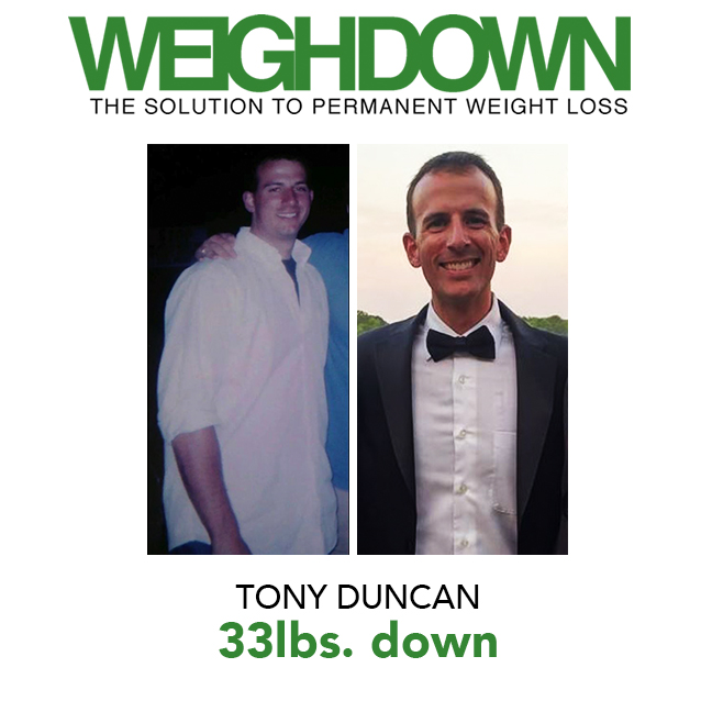 Weigh Down Before & After Tony Duncan