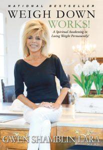"""Gwen Shamblin Lara's latest book """"Weigh Down Works!"""""""