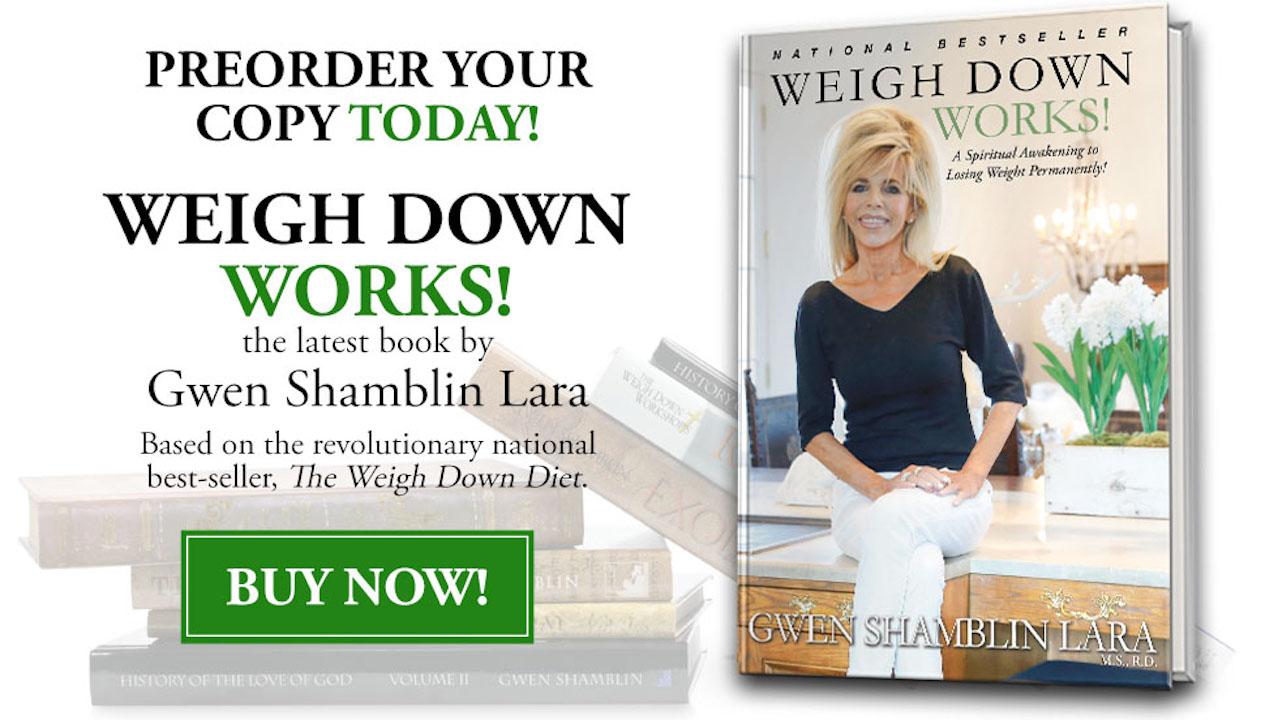 Gwen Shamblin Lara's latest book Weigh Down Works!