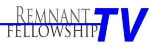 Remnant Fellowship Streaming TV Show
