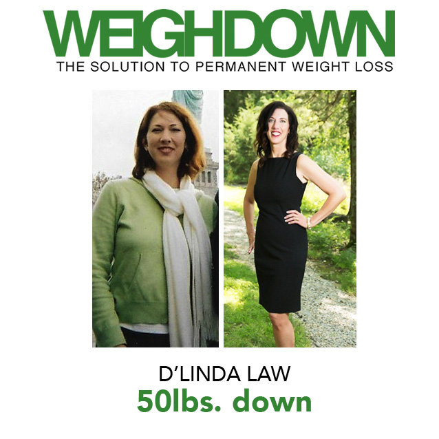 Weigh Down Before & After D'Linda Law