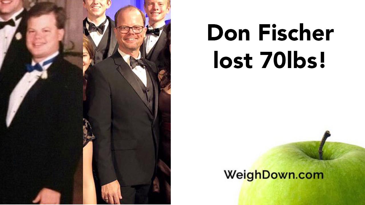Weigh-Down-Before-After-Don-Fischer