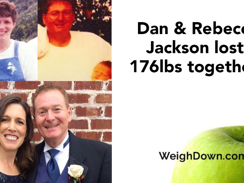 Weigh Down Before & After Dan & Rebecca Jackson
