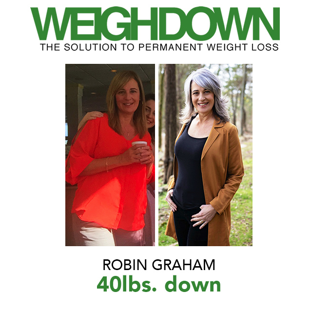 Weigh Down Before & After Robin Graham